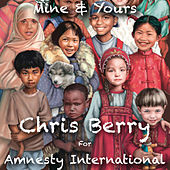 Play & Download Mine and Yours by Chris Berry | Napster