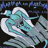 Play & Download Marimba Ava Murewa by Chris Berry | Napster