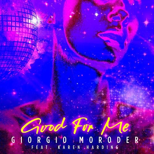 Good For Me von Giorgio Moroder