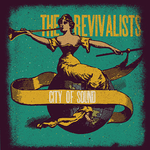 City Of Sound von The Revivalists