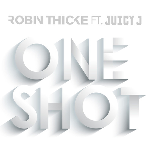 Play & Download One Shot by Robin Thicke | Napster