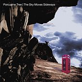 Play & Download The Sky Moves Sideways (Remaster) by Porcupine Tree | Napster