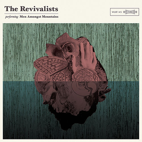 Men Amongst Mountains von The Revivalists