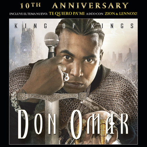 King Of Kings 10th Anniversary by Don Omar