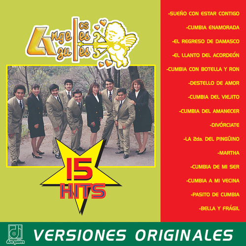 Play & Download 15 Hits 15 by Los Angeles Azules | Napster