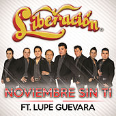 Play & Download Noviembre Sin Ti by Liberación | Napster
