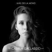 Play & Download Más De La Mitad by Camila Gallardo | Napster