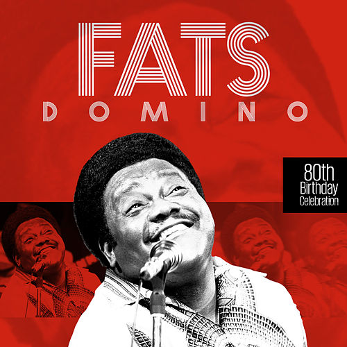 80th Birthday Celebration von Fats Domino