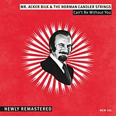 Can't Be Without You by Acker Bilk