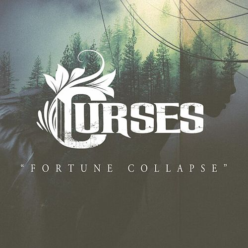 Fortune Collapse by The Curses