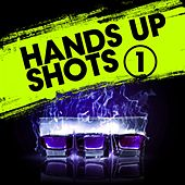 Play & Download Hands up Shots 1 by Various Artists | Napster