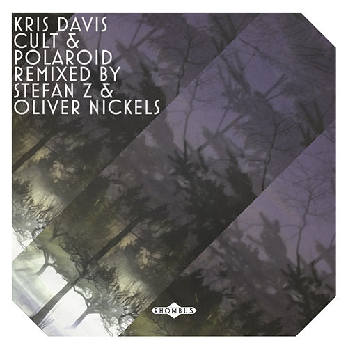 Cult | Polaroid (Oliver Nickels and Stefan Z Remixes) by Kris Davis