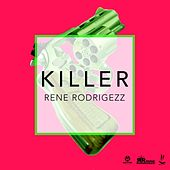 Play & Download Killer by Rene Rodrigezz | Napster