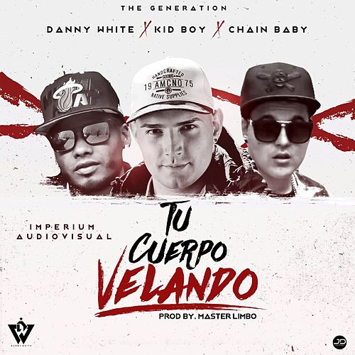 Play & Download Tu Cuerpo Velando by Danny White | Napster