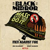 Play & Download Black Mirror: Men Against Fire (Original Score) by Geoff Barrow | Napster