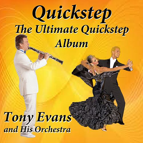 Play & Download Quickstep the Ultimate Quickstep Album by Tony Evans | Napster
