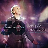 Play & Download Legado de Adoración by Marco Barrientos | Napster