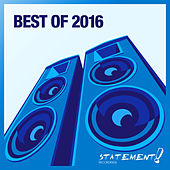 Play & Download Statement! Recordings - Best Of 2016 by Various Artists | Napster