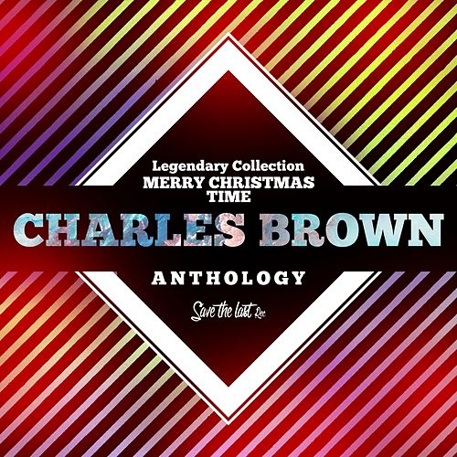 Legendary Collection: Merry Christmas Time (Charles Brown Anthology) von Charles Brown