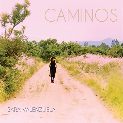 Play & Download Caminos by Sara Valenzuela | Napster