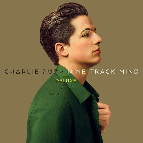 Nine Track Mind Deluxe by Charlie Puth