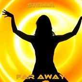 Play & Download Far Away by Stella | Napster