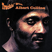 Truckin' With Albert Collins by Albert Collins