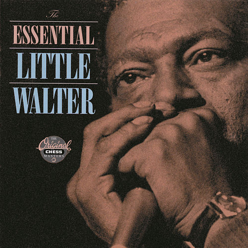 Play & Download The Essential Little Walter by Little Walter | Napster