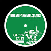 Green Farm All Stars by Various Artists