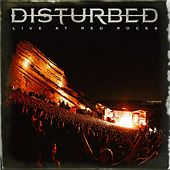 Play & Download Disturbed - Live at Red Rocks by Disturbed | Napster