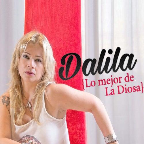 Play & Download Lo Mejor de la Diosa by Dalila | Napster