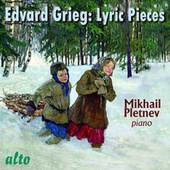 Play & Download Edvard Grieg: Lyric Pieces by Mikhail Pletnev | Napster
