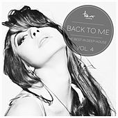 Play & Download Back to Me, Vol. 4 by Various Artists | Napster