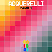 Play & Download Acquerelli, Vol. 4 by Various Artists | Napster
