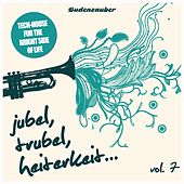 Play & Download Jubel, Trubel & Heiterkeit, Vol. 7 by Various Artists | Napster