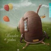 Play & Download Wanderzirkus, Vol. 12 by Various Artists | Napster