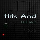 Play & Download Hits and Breaks, Vol. 2 by Various Artists | Napster