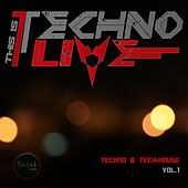 Play & Download This Is Techno Live, Vol. 1 by Various Artists | Napster