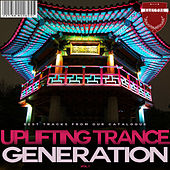 Uplifting Trance Generation, Vol. 1 by Various Artists