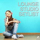 Play & Download Lounge Studio Setlist by Various Artists | Napster