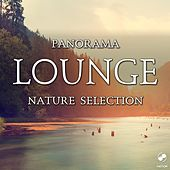 Play & Download Panorama Lounge Nature Selection by Various Artists | Napster