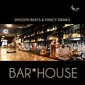Bar*House by Various Artists