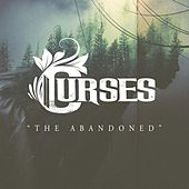 Play & Download The Abandoned by The Curses | Napster