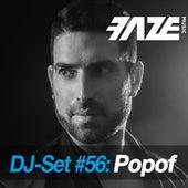 Play & Download Faze DJ Set #56: Popof by Various Artists   Napster