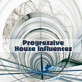 Play & Download Progressive House Influences by Various Artists | Napster