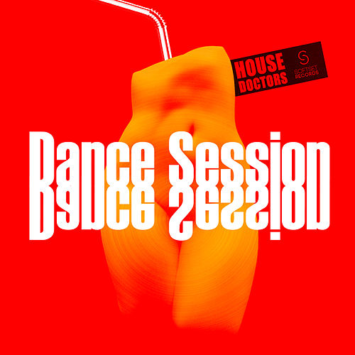 Play & Download Dance Session by House Doctors | Napster