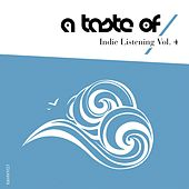 Play & Download Indie Listening, Vol. 4 by Various Artists | Napster