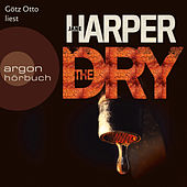 Play & Download The Dry (Ungekürzte Lesung) by Jane Harper | Napster