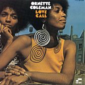 Play & Download Love Call by Ornette Coleman | Napster