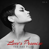 Play & Download The R&B Files: Love's Promise, Vol. 2 by Various Artists | Napster